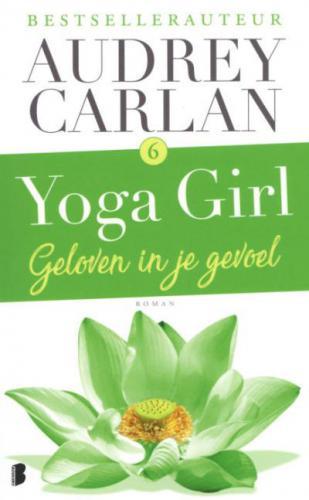 Boek:  Geloven in je gevoel Audrey Carlan