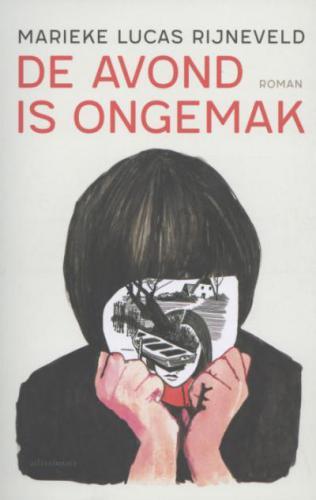 Boek: De avond is ongemak  Marieke Lucas Rijneveld